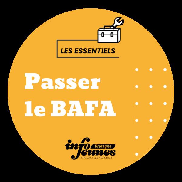 Nouveauté 2021 : l'Essentiel «Passer le Bafa»