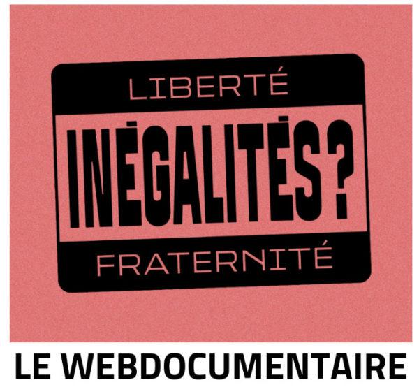 Outil : un webdocumentaire sur les inégalités